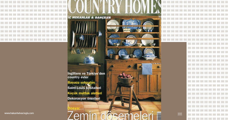 Country Homes Temmuz
