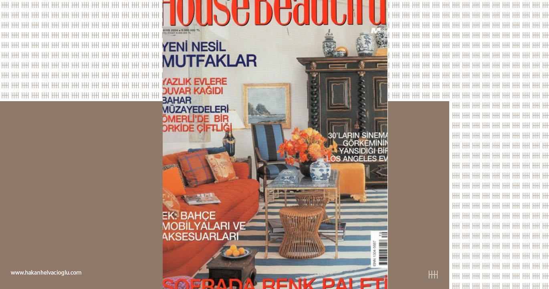 House Beatiful Haziran