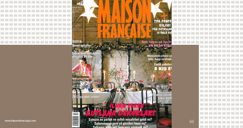 Maison Francaise Aralık